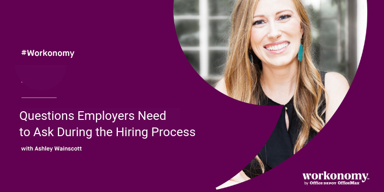 Questions Employers Need to Ask During the Hiring Process