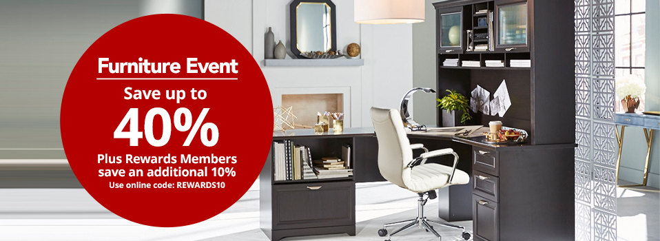 Furniture Event- Save up to 40% on select Furniture PLUS Rewards Members save an extra 10% instantly. Use online code: REWARDS10