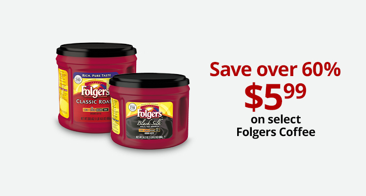 Save Over 60% On Select Folgers Coffee
