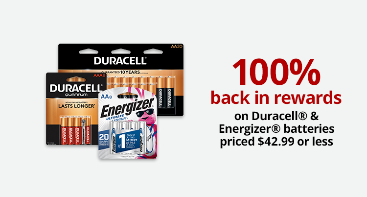 100% Back in Rewards on Select Duracell & Energizer Batteries