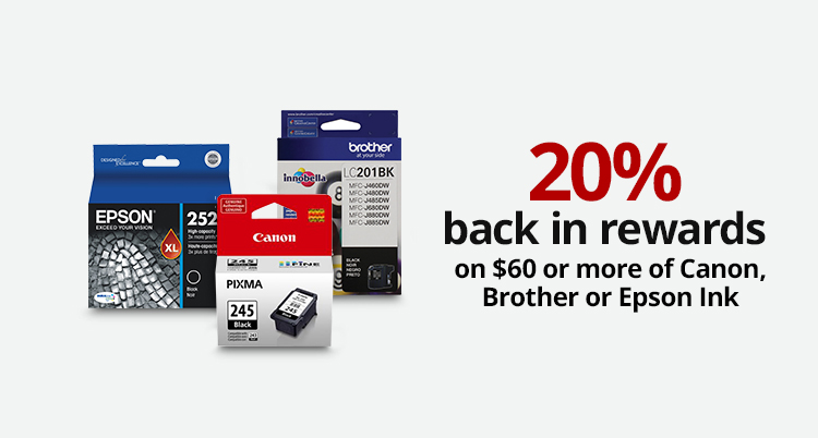 best loved 15d1f db53e 20% back in rewards on  60 or more on Canon, Brother or Epson ink