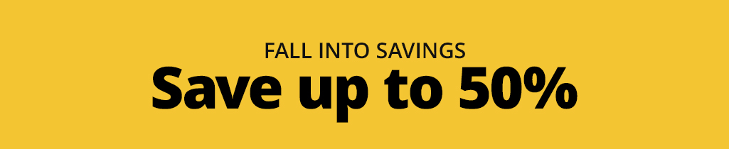 Fall Into Saving - Save Up To 50%