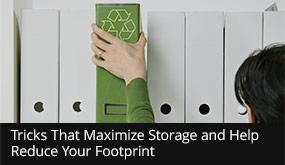 Tricks That Maximize Storage and Help Reduce Your Footprint