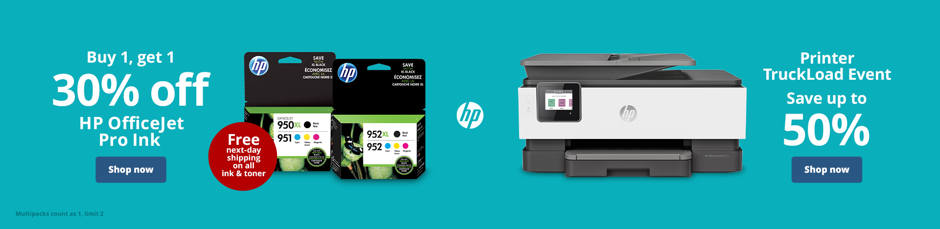Buy 1 Get 1 30% Off HP ink for OfficeJet Pro Printers. Limit 2 | Printer Truckload Event. Save up to 50%