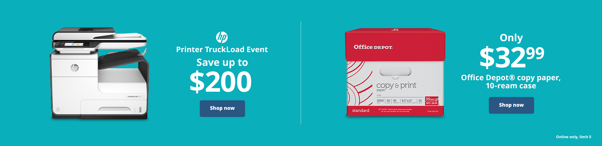HP Printer Truck Load Event - Save up to $200 | Only $32.99 Office Depot® copy paper, 10-ream case. online only limit 5