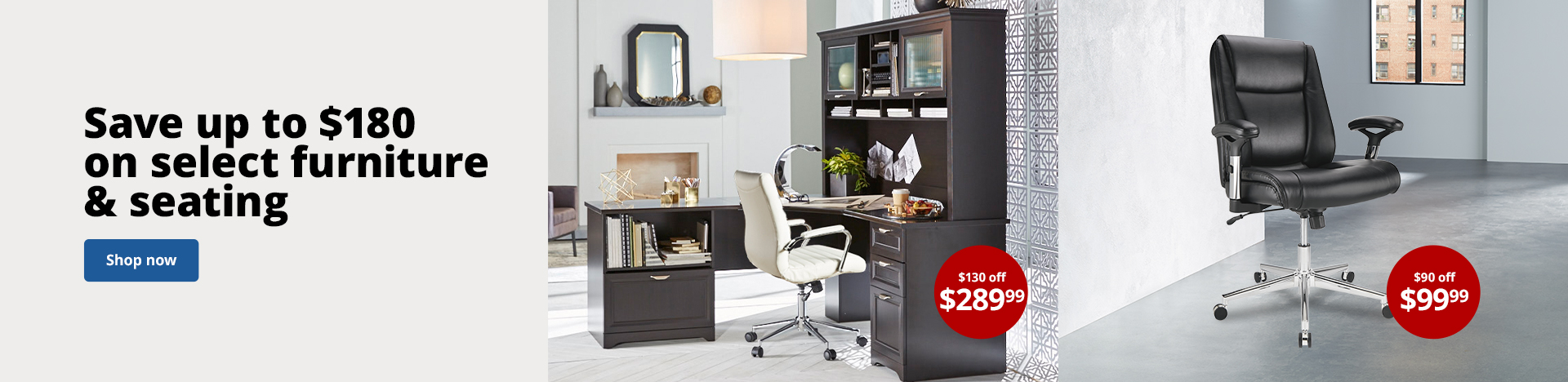 Save up to $180 on select furniture and seating