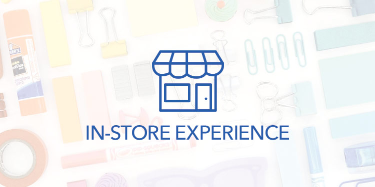 In-Store Experience