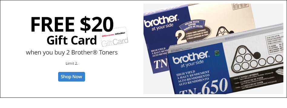 Free $20 Gift Card with Purchase of Brother Toners