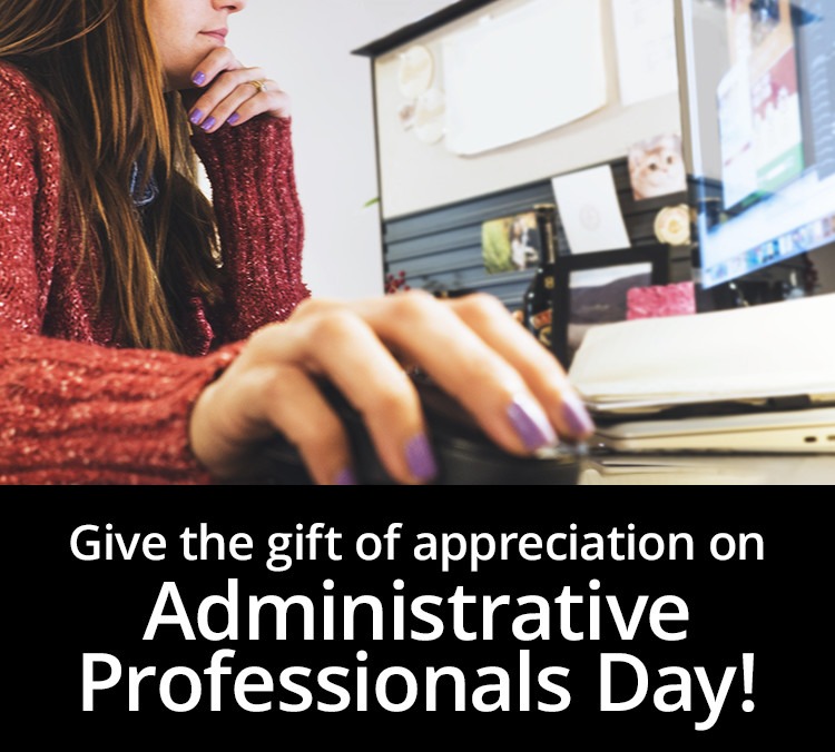 Administrative Professionals Day!